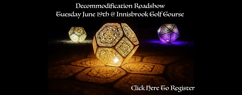 Decommodification Roadshow